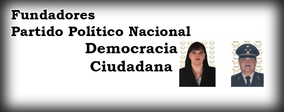 Fundadores Partido Político Nacional Democracia Ciudadana